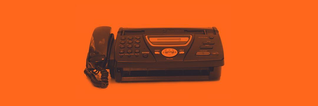 Transformação digital? Me manda um fax!